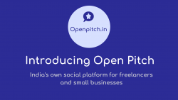 Open Pitch – India's Own Social Platform for Small Businesses and Freelancers