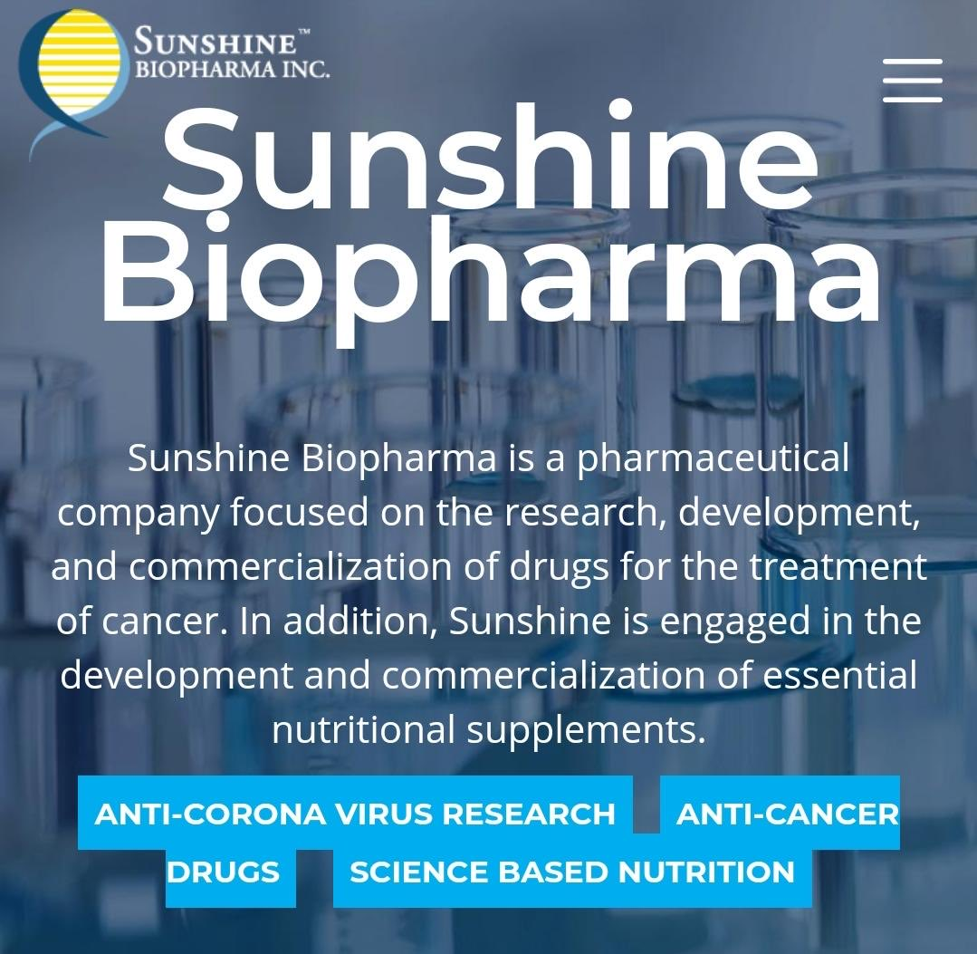 Biotech Company: Sunshine Biopharma (Stock Symbol: SBFM) is a Company Working in the High Value Sectors of Cancer Treatments, Science-Based Nutritional Supplements & a Vitally Needed Anti-Coronavirus Drug