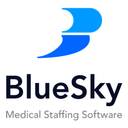 BlueSky Medical Staffing Software for Healthcare Staffing Agencies and Hospitals