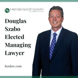 Douglas Szabo Elected Managing Lawyer of Henderson Franklin