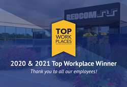 REDCOM is a 2020 and 2021 Top Workplace Winner