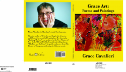 Poets Choice Publishing is Proud to Announce the Publication of GRACE ART: Poems and Paintings by Maryland's 10th Poet Laureate