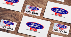 Made In America Store now offers E-Gift Cards!